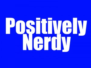 PositivelyNerdyLogo 300x225 Positively Nerdy #19   The Twilight Zone