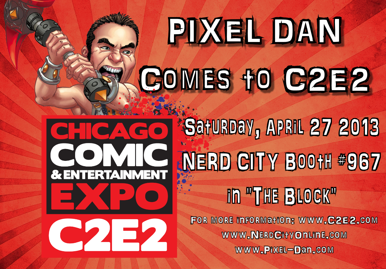 PixelDan C2E2 20131 Pixel Dan comes to C2E2 2013 at the Nerd City Booth!